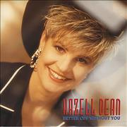 Click here for more info about 'Hazell Dean - Better Off Without You'