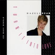 Click here for more info about 'Hazell Dean - Turn It Into Love'
