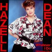 Click here for more info about 'Hazell Dean - Whatever I Do'