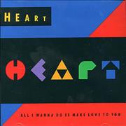 Click here for more info about 'Heart - All I Wanna Do Is Make Love To You'
