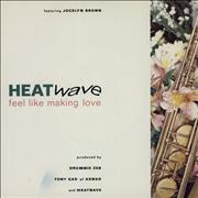 Click here for more info about 'Heatwave - Feel Like Making Love'
