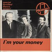 Click here for more info about 'Heaven 17 - I'm Your Money - Special Fortified Dance Mixes'