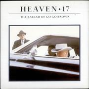 Click here for more info about 'Heaven 17 - The Ballad Of Go Go Brown'