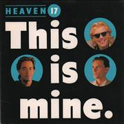 Click here for more info about 'Heaven 17 - This Is Mine'