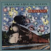 Click here for more info about 'Heaven 17 - Train Of Love In Motion'