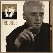 Click here for more info about 'Heaven 17 - Trouble'