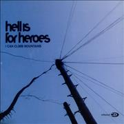 Click here for more info about 'Hell Is For Heroes - I Can Climb Mountains'
