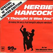 Click here for more info about 'Herbie Hancock - I Thought It Was You'