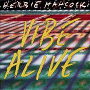 Click here for more info about 'Herbie Hancock - Vibe Alive'