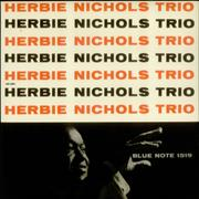Click here for more info about 'Herbie Nichols - Herbie Nichols Trio'