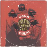 Click here for more info about 'Hidden Charms (00S) - Dreaming Of Another Girl'