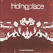 Click here for more info about 'Hiding Place - Cruel Kindness'