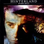 Click here for more info about 'Hinterland - Dark Hill'