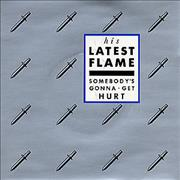 Click here for more info about 'His Latest Flame - Somebody's Gonna Get Hurt'