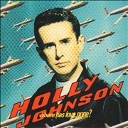 Click here for more info about 'Holly Johnson - Where Has Love Gone?'