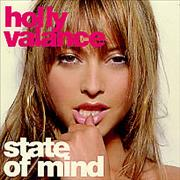 Click here for more info about 'Holly Valance - State Of Mind - Full Album + Picture Sleeve'