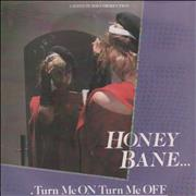 Click here for more info about 'Honey Bane - Turn Me On Turn Me Off'
