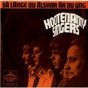 Click here for more info about 'Hootenanny Singers - Sa Lange Du Alskar Ar Du Ung'