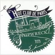 Click here for more info about 'Hot Club De Paris - Shipwreck'