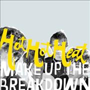 Click here for more info about 'Hot Hot Heat - Make Up The Breakdown'