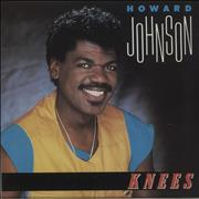Click here for more info about 'Howard Johnson - Knees'