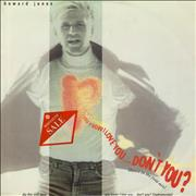Click here for more info about 'Howard Jones - You Know I Love You Don't You'