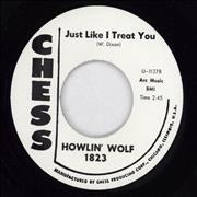 Click here for more info about 'Howlin' Wolf - Just Like I Treat You'
