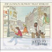 Click here for more info about 'Howlin' Wolf - The London Howlin' Wolf Sessions Deluxe Edition'
