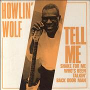 Click here for more info about 'Howlin' Wolf - Tell Me'