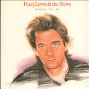 Click here for more info about 'Huey Lewis & The News - World To Me - P/S'