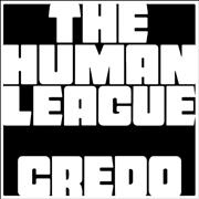 Click here for more info about 'Human League - Credo'