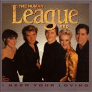 Click here for more info about 'Human League - I Need Your Loving'
