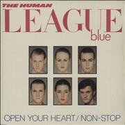 Click here for more info about 'Human League - Open Your Heart / Non-Stop'