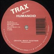Click here for more info about 'Humanoid - Crystal (Back Together)'