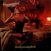 Click here for more info about 'Hummingbird - We Can't Go On Meeting Like This'