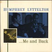 Click here for more info about 'Humphrey Lyttelton - ...Me And Buck'