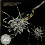 Click here for more info about 'Hundred Reasons - Kill Your Own - Clear Vinyl'