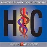 Click here for more info about 'Hunters & Collectors - Under One Roof'
