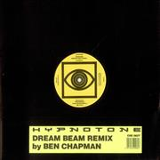 Click here for more info about 'Hypnotone - Dream Beam - Ben Chapman Remix'