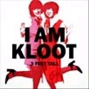 Click here for more info about 'I Am Kloot - 3 Feet Tall'