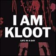 Click here for more info about 'I Am Kloot - Life In A Day'