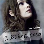 Click here for more info about 'I Blame Coco - The Constant'
