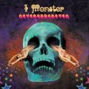 Click here for more info about 'I Monster - NeverOddOrEven'