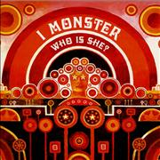 Click here for more info about 'I Monster - Who Is She?'