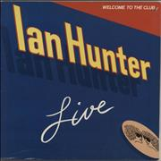 Click here for more info about 'Ian Hunter - Welcome To The Club - Ian Hunter Live'