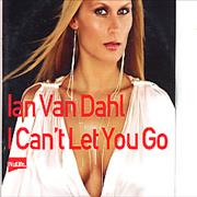 Click here for more info about 'Ian Van Dahl - I Can't Let You Go - picture sleeve'