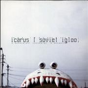 Click here for more info about 'Icarus (DnB) - Soviet Igloo'