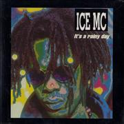 Click here for more info about 'Ice MC - It's A Rainy Day'