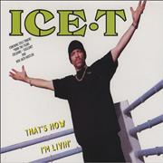 Click here for more info about 'Ice T - That's How I'm Livin''
