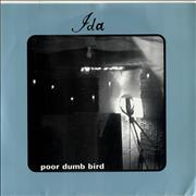 Click here for more info about 'Ida - Poor Dumb Bird'